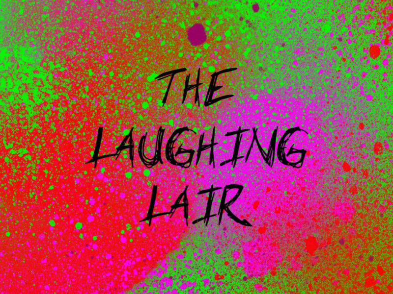 The Laughing Lair 2018 Edition photo 1