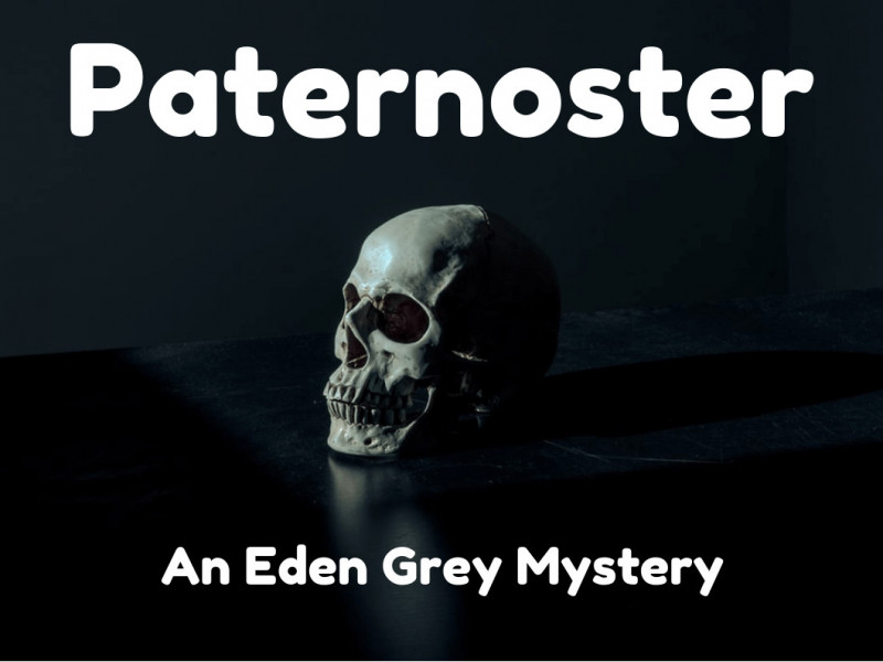 Paternoster: An Eden Grey Mystery photo 1