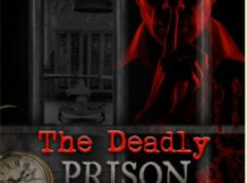 The Deadly Prison