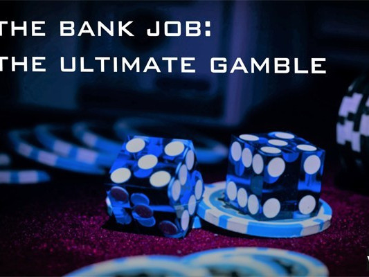 The Bank Job: The Ultimate Gamble photo 1