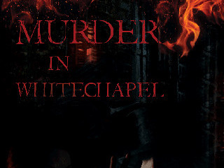 Murder in Whitechapel photo 1