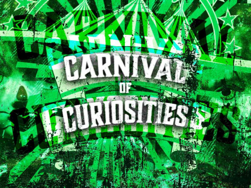 Carnival of Curiosities photo 1