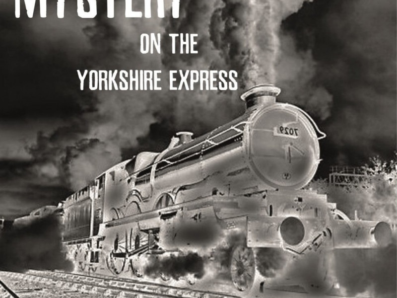 Mystery on the Yorkshire Express photo 1